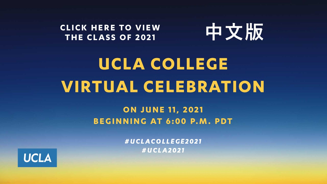 UCLA College Virtual Celebration (Chinese) - June 11, 6:00pm PDT