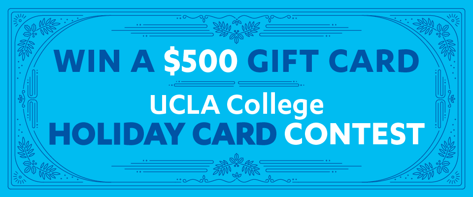 ucla college holiday card design contest - Holiday Card Design