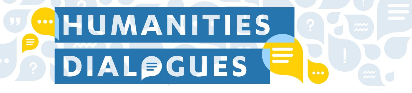 Humanities Dialogues banner for events.